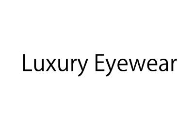 Luxury Eyewear 高級素材